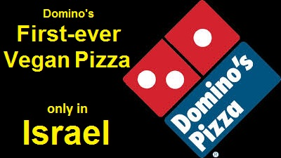 Domino's Pizza launches its first-ever vegan pizza - in Israel